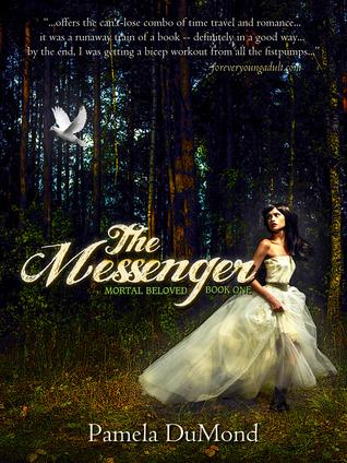 The Messenger by Pamela DuMond