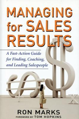 managing-for-sales-results-a-fast-action-guide-for-finding-coaching-and-leading-salespeople