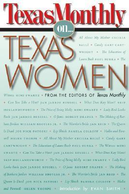 Texas Monthly On... Texas Women
