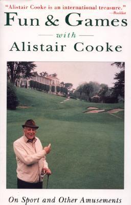 Fun & Games with Alistair Cooke PDF iBook EPUB por Alistair Cooke