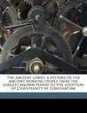 The Ancient Lowly; A History of the Ancient Working People from the Earliest Known Period to the Adoption of Christianity by Constantine