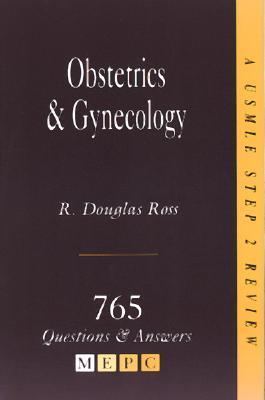 Mepc: Obstetrics & Gynecology: A USMLE Step 2 Review