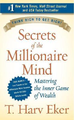 secrets-of-the-millionaire-mind-mastering-the-inner-game-of-wealth