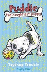 Toyshop Trouble (Puddle the Naughtiest Puppy #2)