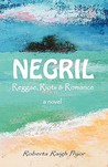 Negril Reggae, Riots & Romance