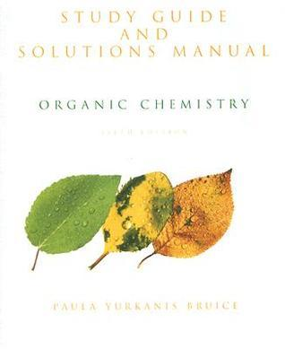 Organic Chemistry: Study Guide and Solutions Manual