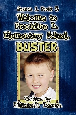Season 1, Book 3: Welcome to Brookline L. Elementary School, Buster