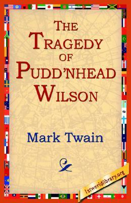 The Tragedy of Puddn'head Wilson