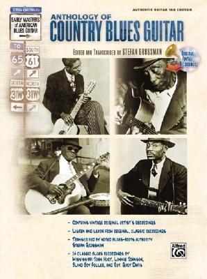 Anthology of Country Blues Guitar: Authentic Guitar Tab [With CD]
