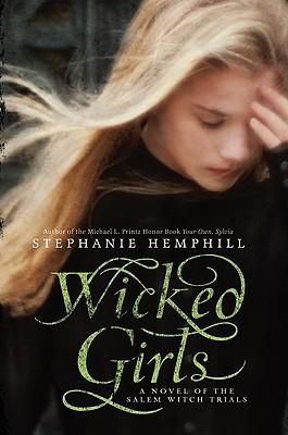Wicked Girls by Stephanie Hemphill