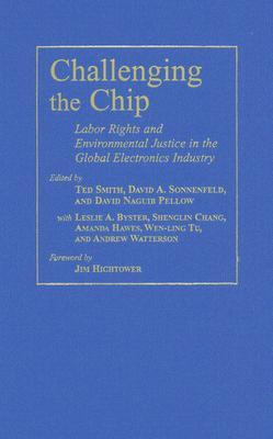 challenging the chip labor rights and environmental justice in the global electronics industry