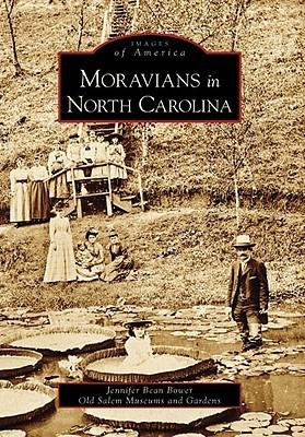 Moravians in North Carolina (Images of America: North Carolina)