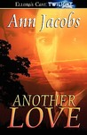 Another Love (Black Gold, #3)