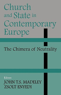 church-and-state-in-contemporary-europe-the-chimera-of-neutrality