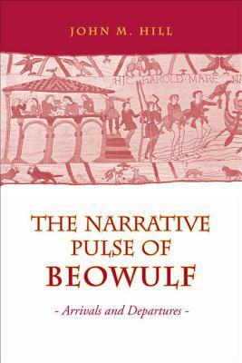 Narrative Pulse of Beowulf: Arrivals and Departures