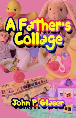 A Father's Collage