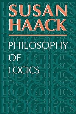 Philosophy of Logics by Susan Haack