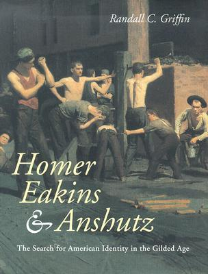 Homer, Eakins, & Anshutz: The Search for American Identity in the Gilded Age