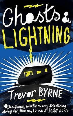 Ghosts & Lightning by Trevor Byrne