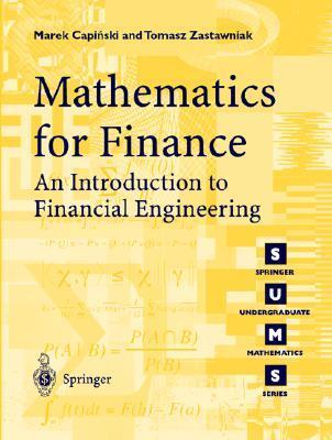 Mathematics for Finance by Marek J. Capinski