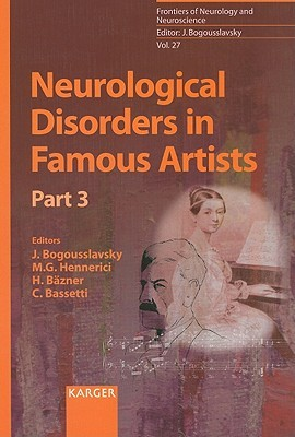 Neurological Disorders in Famous Artists: Part 3