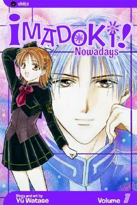 Imadoki! Nowadays, Vol. 1 (Imadoki! Nowadays, #1)