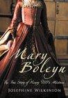 Mary Boleyn by Josephine Wilkinson