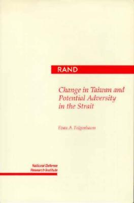Change in Taiwan and Potential Adversity in the Strait