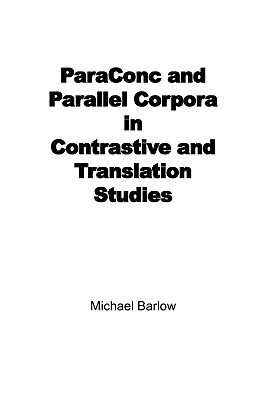 Paraconc and Parallel Corpora in Contrastive and Translation Studies