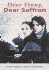 Dear Venny, Dear Saffron (Flyways)