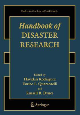 Handbook of Disaster Research by Havidán Rodríguez