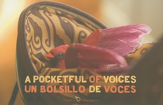 A Pocketful of Voices/Un Bolsillo de Voces