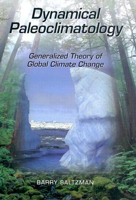 Dynamical Paleoclimatology: Generalized Theory of Global Climate Change