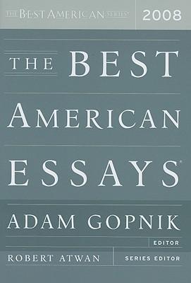 Ebook The Best American Essays 2008 by Adam Gopnik PDF!