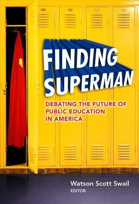 Finding Superman by Watson Scott Swail