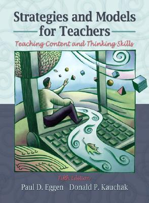 strategies-and-models-for-teachers-teaching-content-and-thinking-skills