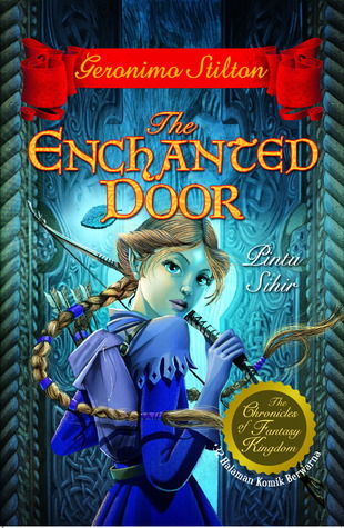 The Enchanted Door (The Chronicles of Fantasy Kingdom, #2)