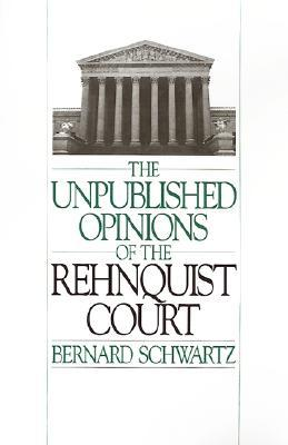 Unpublished Opinions of the Rehnquist Court