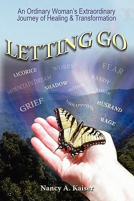 Letting Go by Nancy A. Kaiser