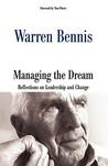 Managing The Dream by Warren G. Bennis