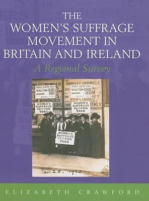 The Womens Suffrage Movement in Britain and Ireland
