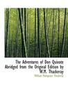 The Adventures of Don Quixote (Abridged)