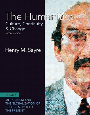 The Humanities: Culture, Continuity and Change, Book 6: 1900 to the Present