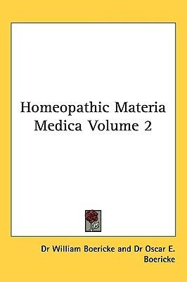Homeopathic Materia Medica Volume 2
