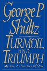 Turmoil and Triumph: Diplomacy, Power, and the Victory of the American Ideal