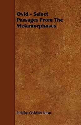 Ovid - Select Passages from the Metamorphoses