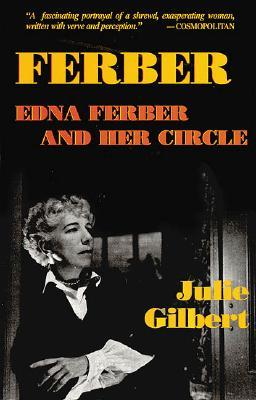 Ferber by Julie Goldsmith Gilbert