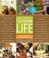 Sean Conway's Cultivating Life by Sean Conway