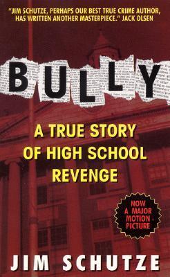 Bully by Jim Schutze
