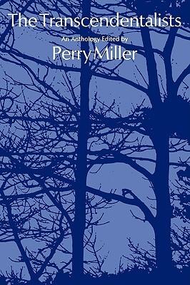 The Transcendentalists: An Anthology